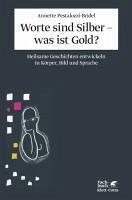 Worte sind Silber - was ist Gold? (eBook, ePUB) - Pestalozzi-Bridel, Annette