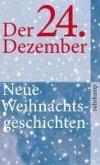 Der 24. Dezember (eBook, ePUB)
