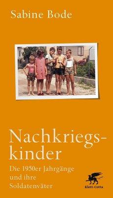 Nachkriegskinder (eBook, ePUB) - Bode, Sabine