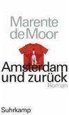 Amsterdam und zurück (eBook, ePUB)