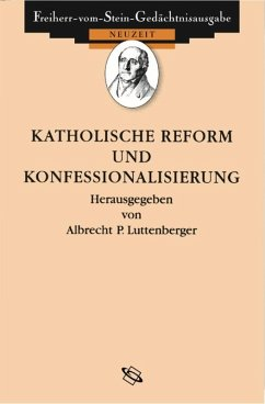 Quellen zur Katholischen Reform und Konfessionalisierung (eBook, ePUB) - Luttenberger, Albrecht