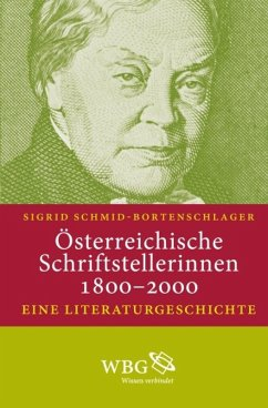 Österreichische Schriftstellerinnen 1800-2000 (eBook, ePUB) - Schmid-Bortenschlager, Sigrid