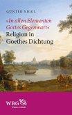 """""""In allen Elementen Gottes Gegenwart"""" (eBook, ePUB)"""