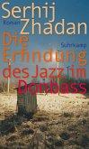 Die Erfindung des Jazz im Donbass (eBook, ePUB)