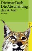 Die Abschaffung der Arten (eBook, ePUB)