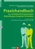 Praxishandbuch zur verhaltenstherapeutischen Behandlung schizophren Erkrankter (eBook, PDF)