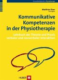 Kommunikative Kompetenzen in der Physiotherapie (eBook, PDF)