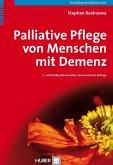 Palliative Pflege von Menschen mit Demenz (eBook, PDF)
