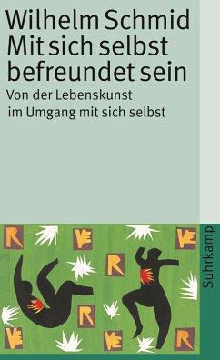 Mit sich selbst befreundet sein (eBook, ePUB) - Schmid, Wilhelm