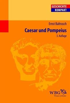 Caesar und Pompeius (eBook, PDF) - Baltrusch, Ernst