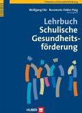 Lehrbuch Schulische Gesundheitsförderung (eBook, PDF)