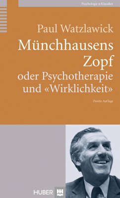 Münchhausens Zopf (eBook, ePUB) - Watzlawick, Paul