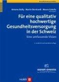 Für eine qualitativ hochwertige Gesundheitsversorgung in der Schweiz, 2. Auflage (eBook, PDF)