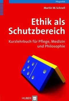 Ethik als Schutzbereich (eBook, PDF) - Schnell, Martin W.