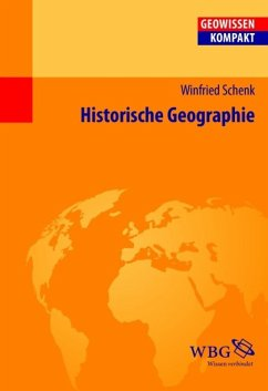 Historische Geographie (eBook, PDF) - Schenk, Winfried