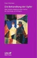 Die Behandlung der Opfer (eBook, ePUB) - Ottomeyer, Klaus
