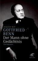 Gottfried Benn - der Mann ohne Gedächtnis (eBook, ePUB) - Hof, Holger