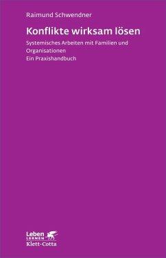 Konflikte wirksam lösen (eBook, ePUB) - Schwendner, Raimund