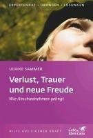 Verlust, Trauer und neue Freude (eBook, ePUB) - Sammer, Ulrike