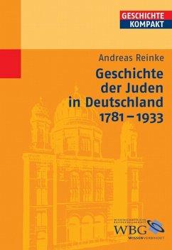Geschichte der Juden in Deutschland 1781-1933 (eBook, PDF) - Reinke, Andreas