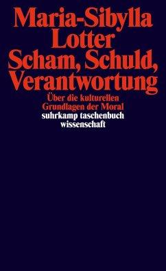 Scham, Schuld, Verantwortung (eBook, ePUB) - Lotter, Maria-Sibylla