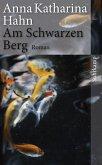 Am Schwarzen Berg (eBook, ePUB)