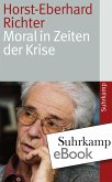 Moral in Zeiten der Krise (eBook, ePUB)