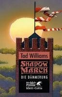 Die Dämmerung / Shadowmarch Bd.3 (eBook, ePUB) - Williams, Tad