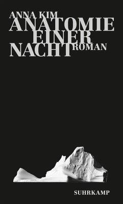 Anatomie einer Nacht (eBook, ePUB) - Kim, Anna