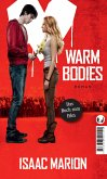 Warm bodies (eBook, ePUB)