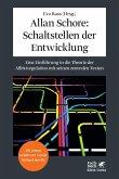 Allan Schore: Schaltstellen der Entwicklung (eBook, ePUB)