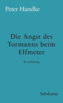 Die Angst des Tormanns beim Elfmeter (eBook, ePUB) - Handke, Peter