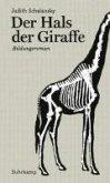 Der Hals der Giraffe (eBook, ePUB)