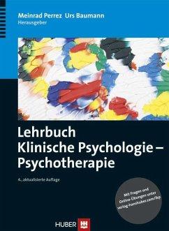 Lehrbuch Klinische Psychologie - Psychotherapie (eBook, PDF)