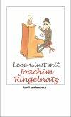 Lebenslust mit Joachim Ringelnatz (eBook, ePUB)
