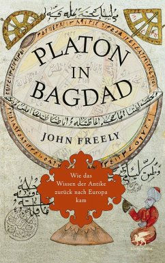 Platon in Bagdad (eBook, ePUB) - Freely, John