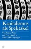 Kapitalismus als Spektakel (eBook, ePUB)