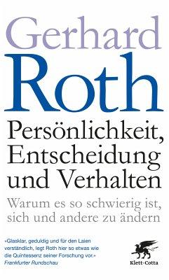 Persönlichkeit, Entscheidung und Verhalten (eBook, ePUB) - Roth, Gerhard