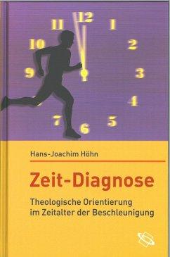 Zeit - Diagnose (eBook, ePUB) - Höhn, Hans-Joachim