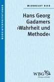 """Gadamers """"Wahrheit und Methode"""" (eBook, ePUB)"""