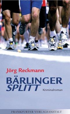 Bärlinger. Splitt (eBook, ePUB) - Reckmann, Jörg