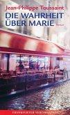 Die Wahrheit über Marie (eBook, ePUB)