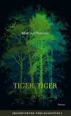 Tiger, Tiger (eBook, ePUB)