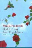 Und da kam Frau Kugelmann (eBook, ePUB)