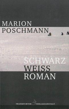 Schwarzweißroman (eBook, ePUB) - Poschmann, Marion