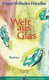 Welt aus Glas (eBook, ePUB)
