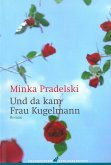 Und da kam Frau Kugelmann (eBook, PDF)