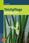 Teichpflege leicht gemacht (eBook, PDF)