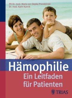 Hämophilie (eBook, ePUB) - Kurnik, Karin; Depka Prondzinski, Mario von
