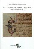 Byzantinische Tinten-, Tusch und Farbrezepte (eBook, PDF)